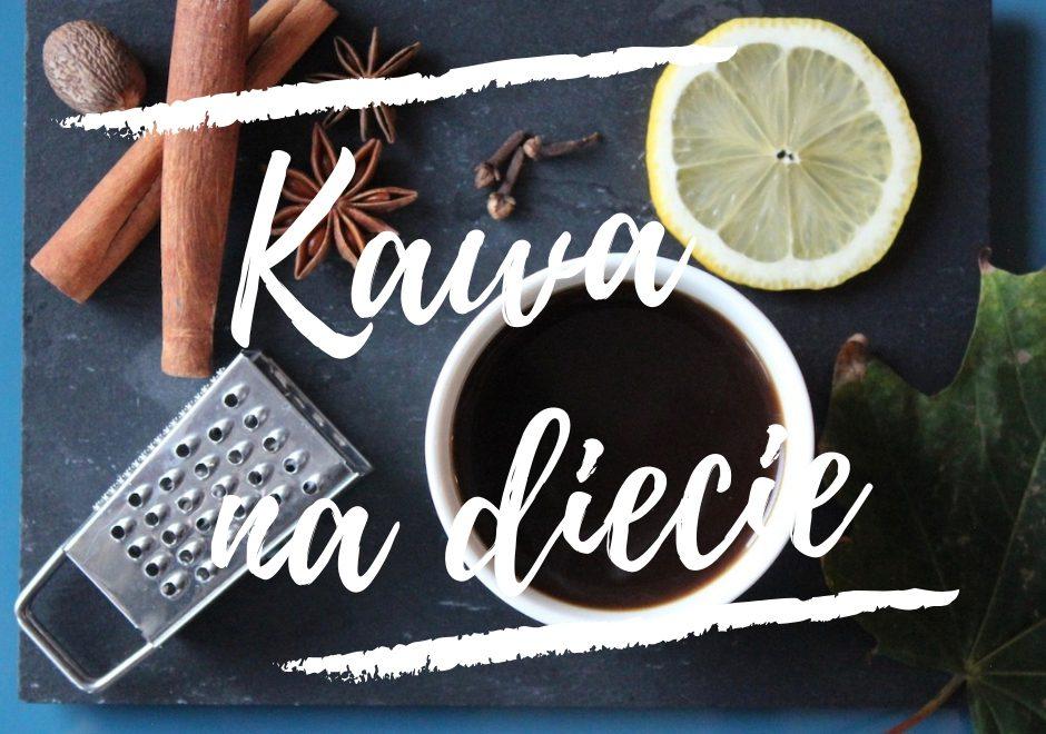 Kawa na diecie