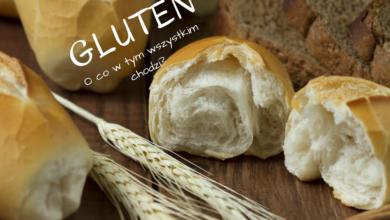 Photo of GLUTEN – co to jest, w jakich produktach się znajduje i jak wpływa na zdrowie?