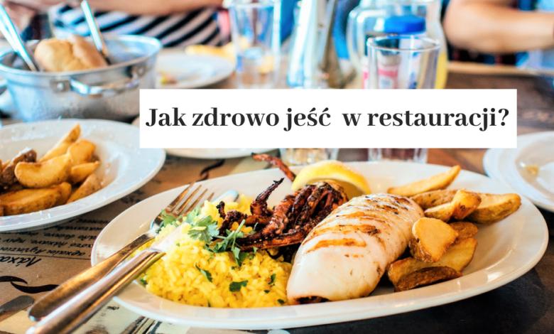 Photo of Jak jeść zdrowo w restauracji? 10 sprawdzonych wskazówek