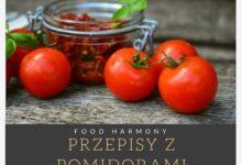 Photo of Przepisy z pomidorami – bez gutenu i bez nabiału